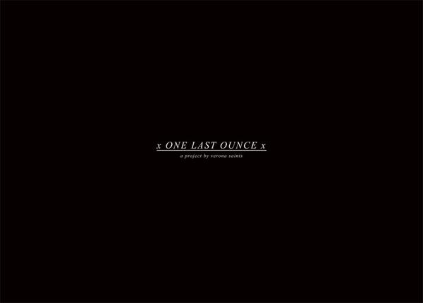 x One Last Ounce x