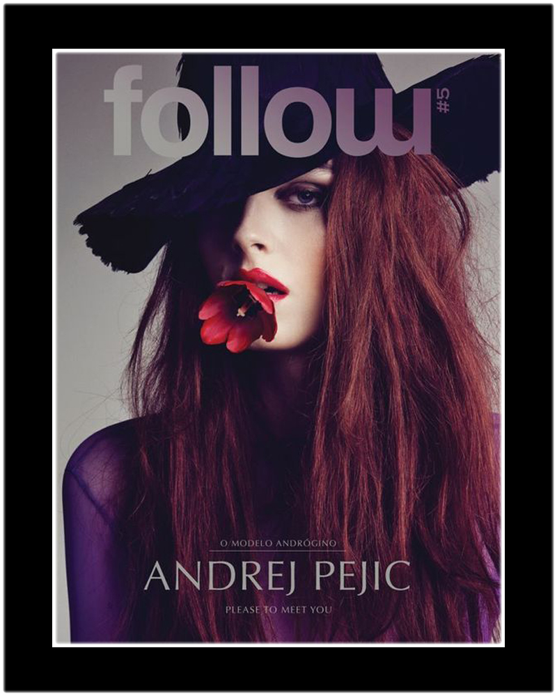 Andrej Pejic goes brunette for the cover story of Follow magazine, captured by the lens of Tiago Molinos.