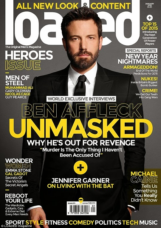 Ben Affleck Covers Loaded Magazine January 2015 Issue