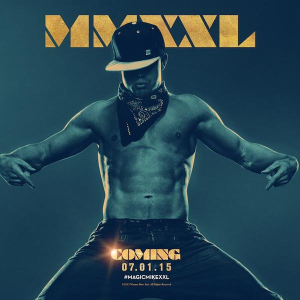 Channing Tatum Makes a Move for Magic Mike XXL Movie Poster