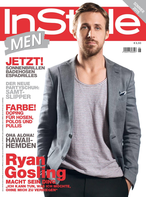Ryan Gosling Covers InStyle Germany, GQ Australia + Zeit Magazine