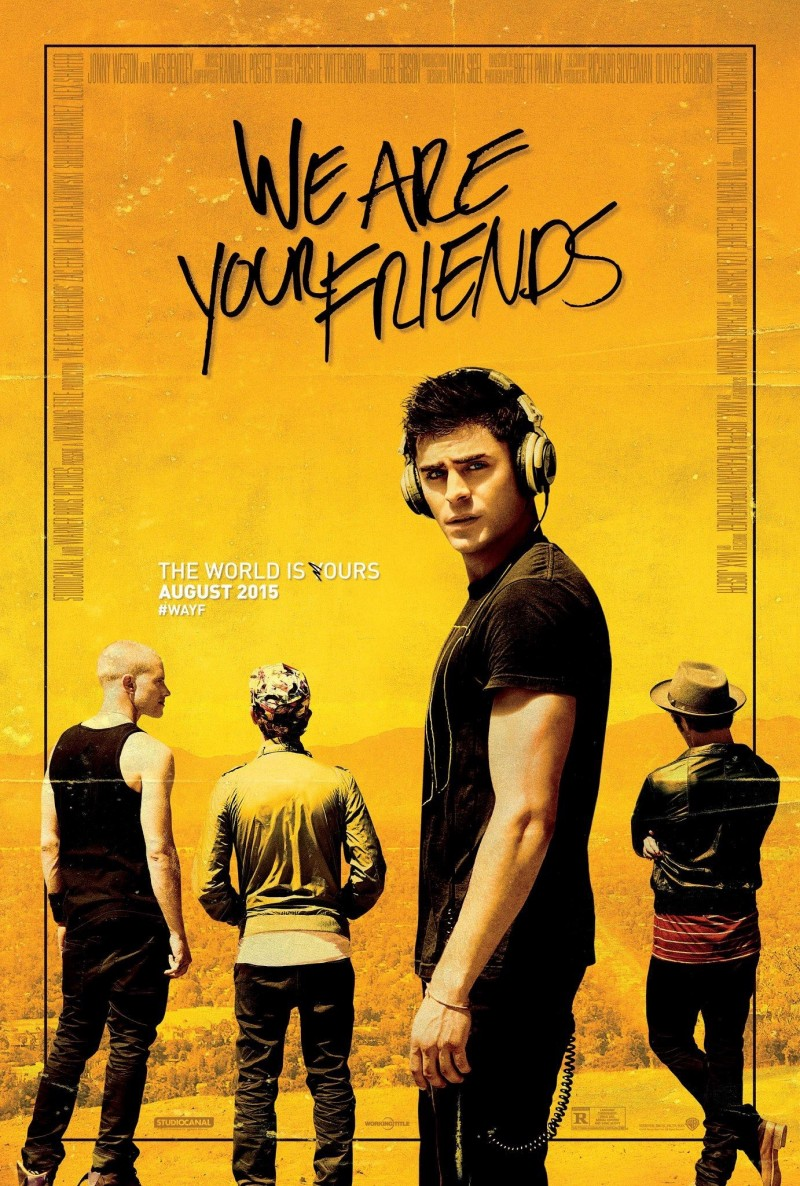 We Are Your Friends Movie Poster