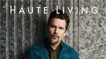 Ethan Hawke covers the May/June 2017 issue of Haute Living.