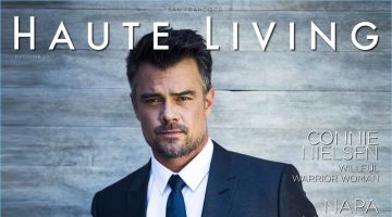 Josh Duhamel covers the May/June 2017 issue of Haute Living San Francisco.