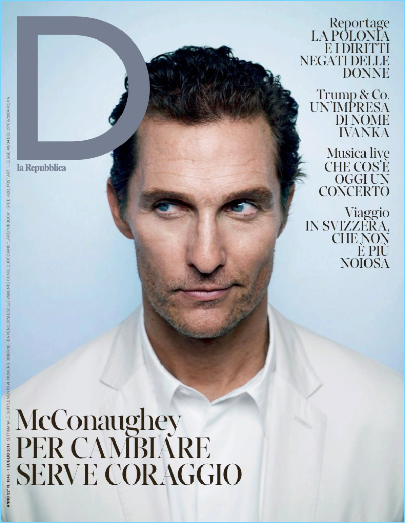 Matthew McConaughey covers the July 2017 issue of D la Repubblica.