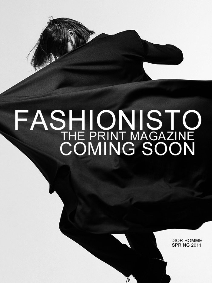 Fashionisto Print Magazine, Coming Soon